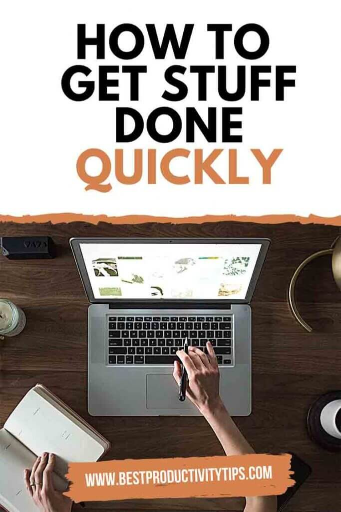How to get stuff done quickly. In this post, you will find some ideas that will help you to change your pespective about productivity to boost it. | how to get stuff done tips |  how to be productive | how to get things done